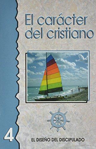9780311136599: El Caracter del Cristiano (Discipulado Cristiano)