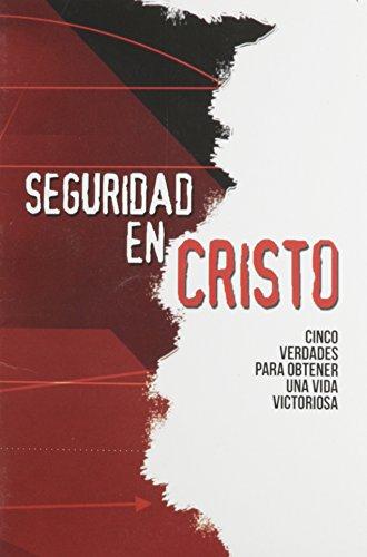 9780311136667: Seguridad En Cristo (Spanish Edition)