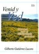 9780311136810: Venid y Ved Modulos 1-2-3: Manual Para el Discipulado Practico (Spanish Edition)