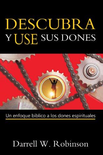 9780311137022: Descubra y Use sus Dones (Spanish Edition)