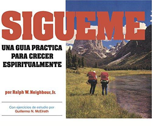 9780311138364: Sígueme. Una guía práctica para crecer espiritualmente. Spanish (Discipulado Cristiano)