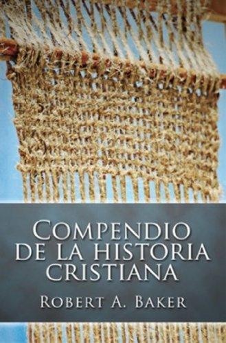 9780311150328: Compendio de la Historia Cristiana (Spanish Edition)