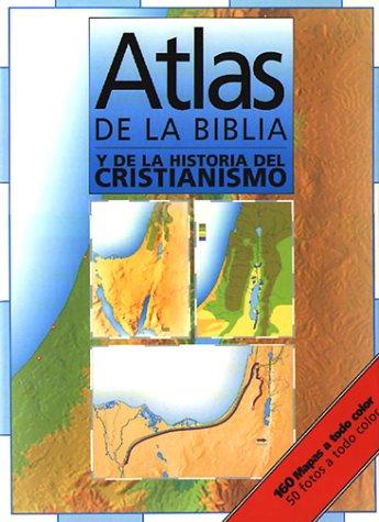 9780311150458: Atlas de la Biblia: Y de la Historia del Cristianismo / Atlas