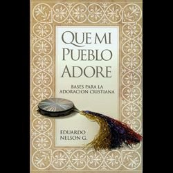 9780311170296: Que Mi Pueblo Adore = Music & Worship (Spanish Edition)