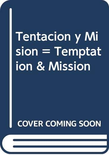 9780311170364: Tentacion y Mision = Temptation & Mission (Spanish Edition)