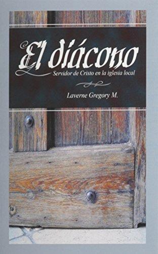 9780311198528: El Diacono Servidor de Cristo (Spanish Edition)