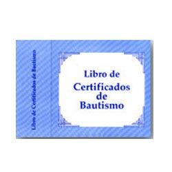 9780311200054: Libro de Certificados de Bautismo (Spanish Edition)