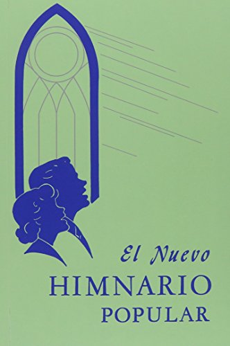 El Nuevo Himnario Popular = The New Popular Hymnal (Spanish Edition): Various