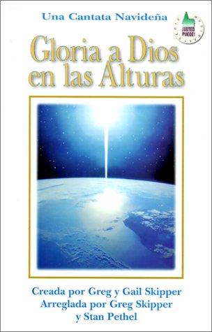 9780311320936: Gloria A Dios en las Alturas = All Through the Night (Spanish Edition)
