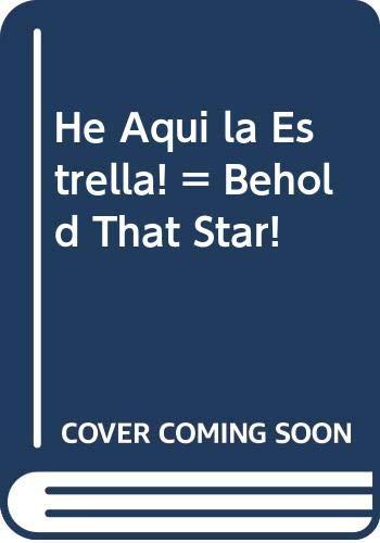 9780311320974: He Aqui la Estrella!