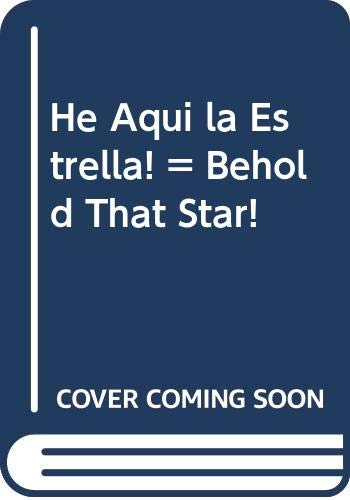 9780311320974: He Aqui la Estrella! = Behold That Star! (Spanish Edition)