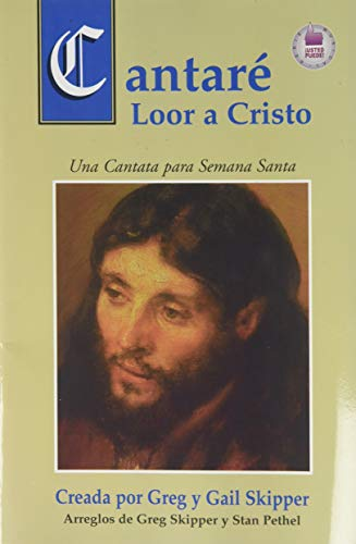 9780311320981: Cantare Loor A Cristo = Sing of My Redeemer (Spanish Edition)