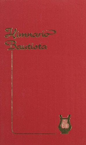 Himnario Bautista: Casa Bautista De Publicaciones