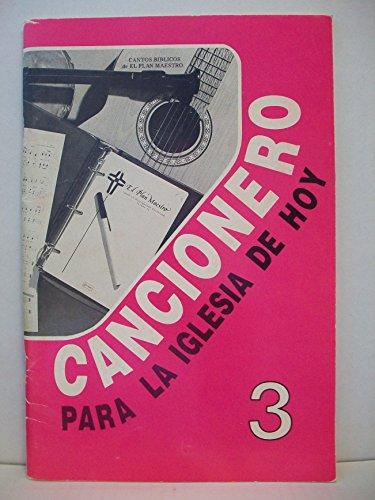 9780311322237: Cancionero Para la Iglesia de Hoy: Tomo 3 = Songbook for Today's Church (Spanish Edition)