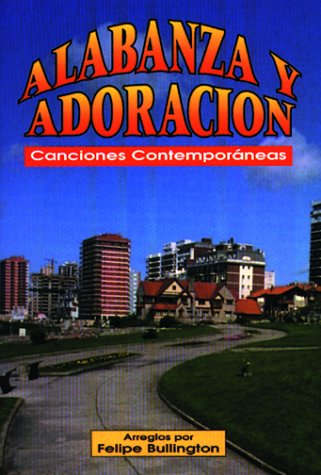 9780311322497: Alabanza y Adoracion: Canciones Contemporaneas (Spanish Edition)