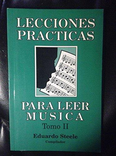 9780311324040: Lecciones Practicas Para Leer Musica: Tomo 2