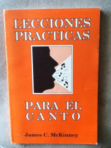 9780311324057: Lecciones Practicas Para el Canto: Tomo 1