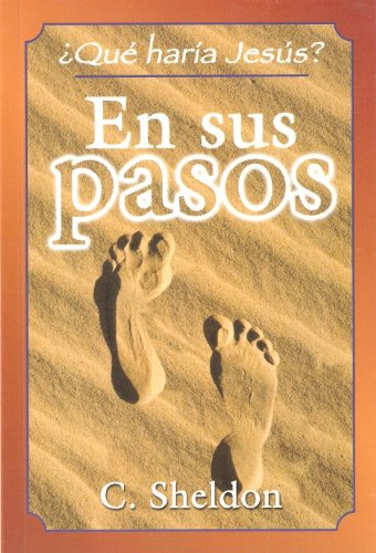 9780311370115: En Sus Pasos (Spanish Edition)