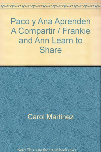 9780311385935: Paco y Ana Aprenden A Compartir = Frankie and Ann Learn to Share (Spanish Edition)