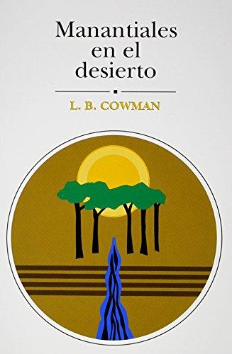 9780311400287: Manantiales En El Desierto: 366 Lecturas Devocionales En Lenguaje Contemporneo
