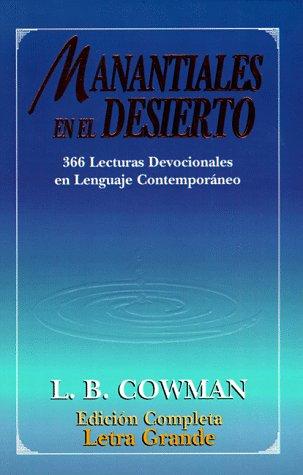 9780311400560: Manantiales En El Desierto: 366 Lecturas Devocionales En Lenguaje Contemporaneo