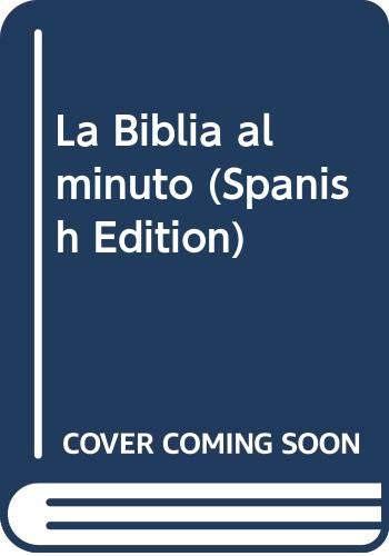 9780311400607: La Biblia al minuto (Spanish Edition)