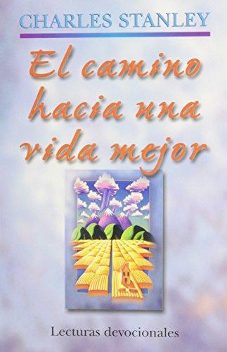 9780311400669: El camino hacia una vida mejor / En Tierra Santa / On Holy Ground (Spanish Edition)