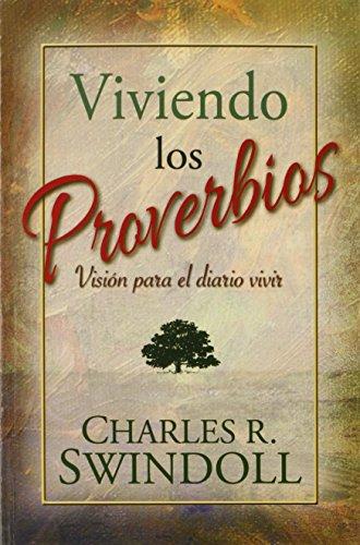9780311400775: Viviendo los Proverbios (Spanish Edition)