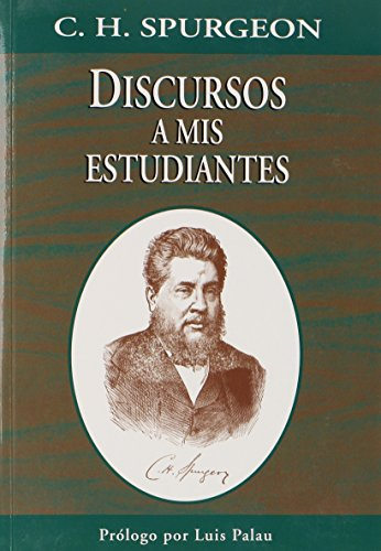 9780311420063: Discursos A MIS Estudiantes (Spanish Edition)