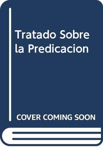 9780311420346: Tratado Sobre la Predicacion