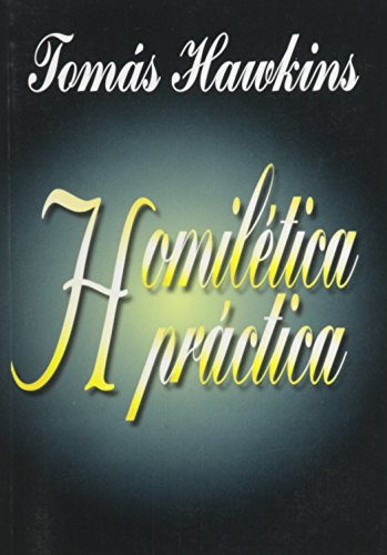 9780311420414: Homiletica Practica (Spanish Edition)