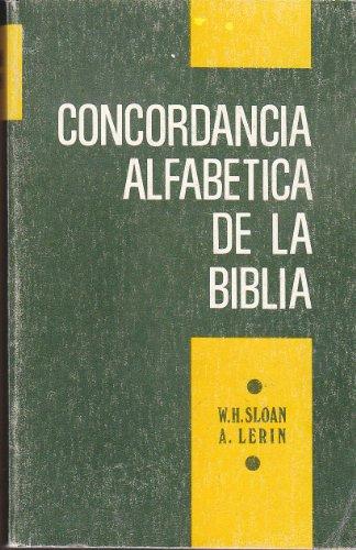 9780311420544: Concordancia alfabetica de la Biblia: Basada en la Version Valera antigua (Spanish Edition)