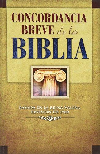 Concordancia Breve de la Biblia (Spanish Edition): Unidas, Sociedades Biblicas
