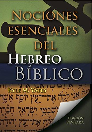 9780311420568: Nociones Esenciales del Hebreo Biblico