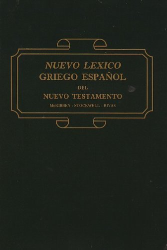 9780311420728: Nuevo Lexico Griego Espanol del N.T (Spanish Tr. from English)