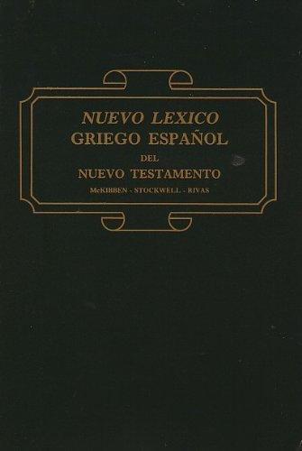 9780311420728: Nuevo Lexico Griego Espanol del N.T (Spanish Tr. from English)