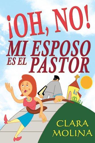 9780311420797: Oh No! Mi Esposo el el Pastor (Spanish Edition)