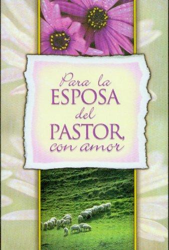 9780311420827: Para la Esposa del Pastor, Con Amor (Spanish Edition)