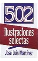 502 Ilustraciones: Ilustraciones Selectas (Spanish Edition): Martinez, Jose Luis; W a Criswell