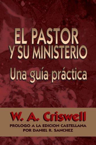 9780311421022: El Pastor y Su Ministerio