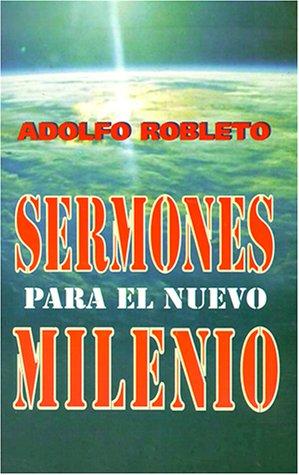 9780311430512: Sermones Para el Nuevo Milenio