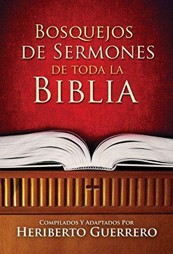 9780311430536: Bosquejos de Sermones de Toda la Biblia (Spanish Edition)