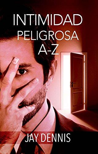 9780311450619: Intimidad Peligrosa A-Z (Paquete 10 unidades-Marido) (Spanish Edition)