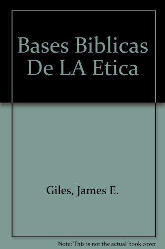 9780311460281: Bases Biblicas De LA Etica