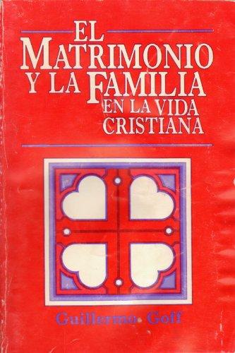 9780311460977: El Matrimonio y la Familia en la Vida Cristiana / Marriage and the Family in the Christian Life (Spanish Edition)
