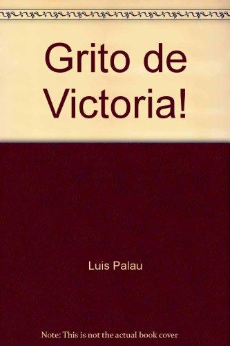 9780311461066: Grito de victoria! (Spanish Edition)