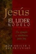 9780311461653: Jesus, El Lider Modelo: Su Ejemplo y Ensenanza Para Hoy