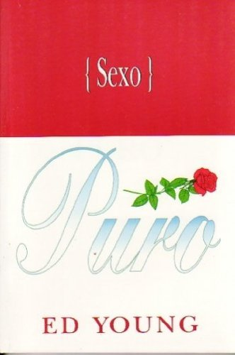 9780311461660: Sexo Puro = Pure Sex (Spanish Edition)