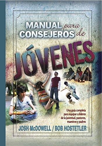 9780311461677: Manual Para Consejeros de Jovenes (Spanish Edition)