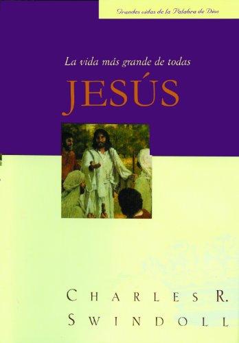 9780311461950: Jesus, la vida mas grande de todas (Spanish Edition)